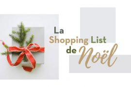 La shopping List du Noël 2018 2