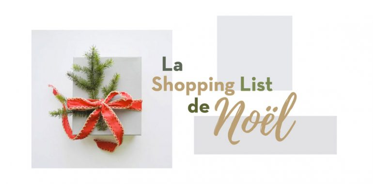 La shopping List du Noël 2018 1