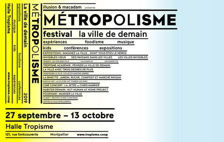 MÉTROPOLISME Le festival de la ville de demain vue par les artistes et ceux qui la construisent 1